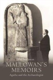 9780007296620: Mallowan's Memoirs: Agatha and the Archaeologist