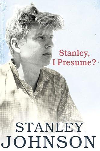 9780007296736: Stanley I Presume?