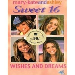 9780007296972: MARY KATE AND ASHLEY SWEET 16 WISHES AND DREAMS