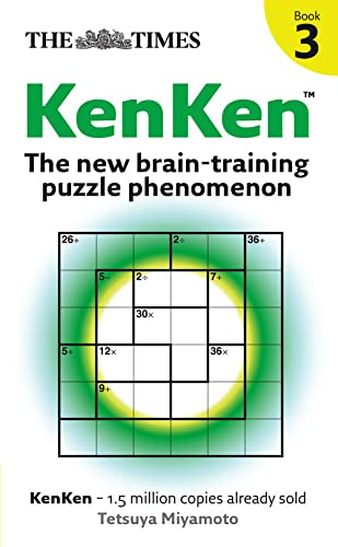 9780007297122: The Times KenKen Book 3: The New Brain-training Puzzle Phenomenon: Bk. 3