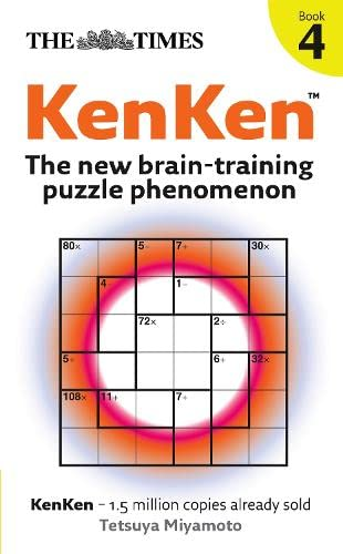 9780007297139: The Times KenKen Book 4: The New Brain-training Puzzle Phenomenon: Bk. 4