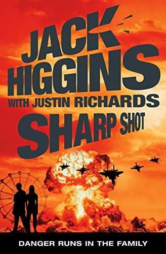 9780007298310: Sharp Shot. Jack Higgins with Justin Richards