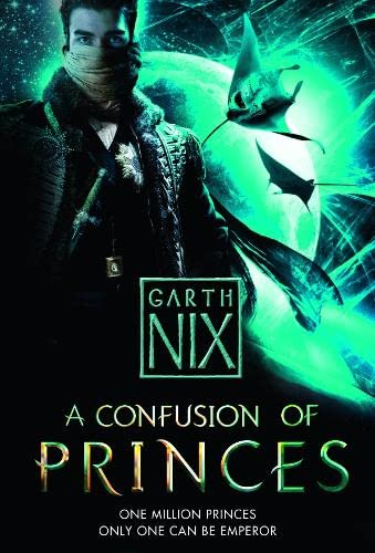 9780007298358: A Confusion of Princes. by Garth Nix
