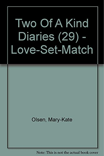 9780007298372: Love-Set-Match (Two Of A Kind Diaries, Book 29)