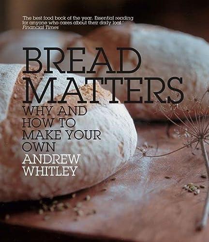 9780007298495: Bread Matters