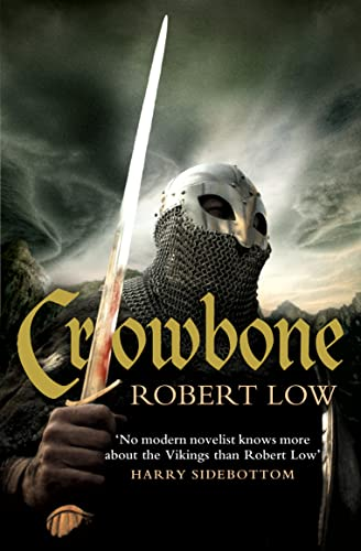 9780007298563: Crowbone (The Oathsworn Series)