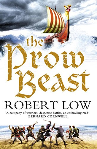 9780007298570: The Prow Beast (The Oathsworn Series, Book 4)