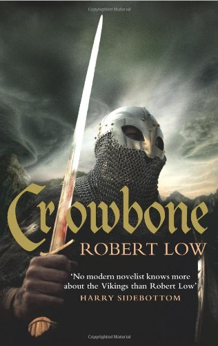 9780007298587: Crowbone (The Oathsworn Series, Book 5) (Oathsworn 5)