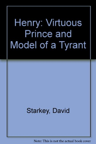 9780007298693: Henry: Virtuous Prince and Model of a Tyrant