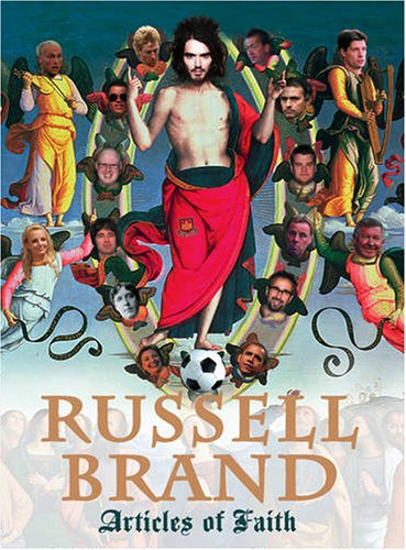 Articles of Faith: Brand, Russell