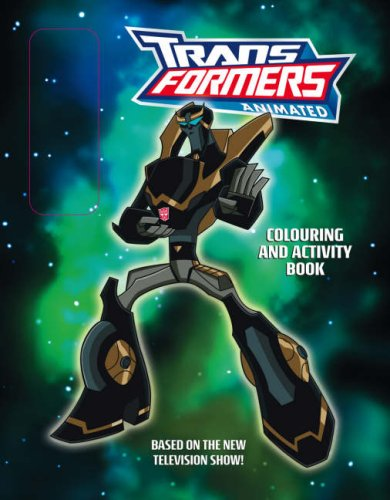 9780007298921: Transformers Animated: Colouring And Activity Book With Pens