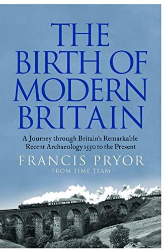 9780007299119: The Birth of Modern Britain
