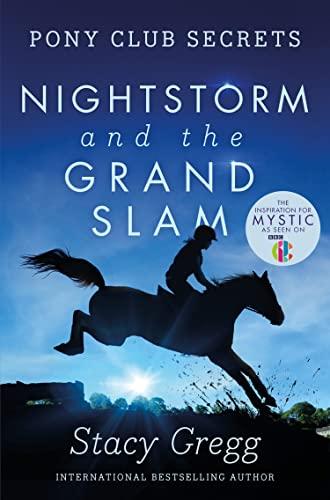 9780007299324: Nightstorm and the Grand Slam (Pony Club Secrets, Book 12)