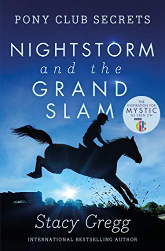 9780007299324: Nightstorm and the Grand Slam (Pony Club Secrets, Book 12)