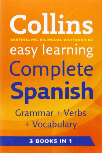9780007299409: Easy Learning Complete Spanish Grammar, Verbs and Vocabulary (3 books in 1) (Collins Easy Learning Spanish)
