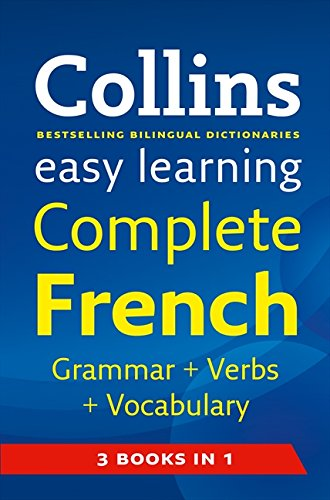 9780007299416: Easy Learning Complete French Grammar, Verbs and Vocabulary (3 books in 1) (Collins Easy Learning French)