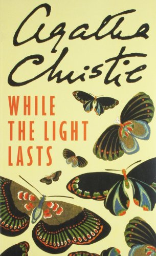 9780007299584: Agatha Christie: While The Light Lasts