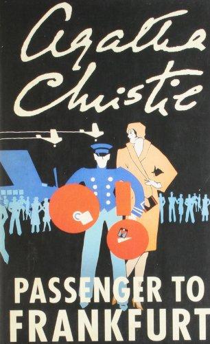 9780007299799: Agatha Christie : Passenger To Frankfurt [Paperback] [Jan 01, 1900] Agatha Christie