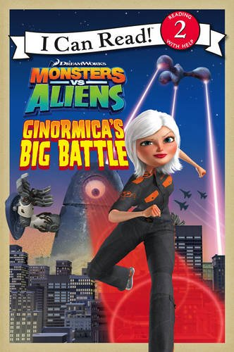 9780007300228: Monsters Vs Aliens - Ginormica's Big Battle: I Can Read!: Bk. 1