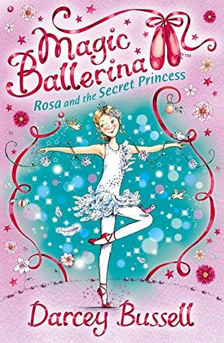 9780007300297: Rosa and the Secret Princess (Magic Ballerina, Book 7)