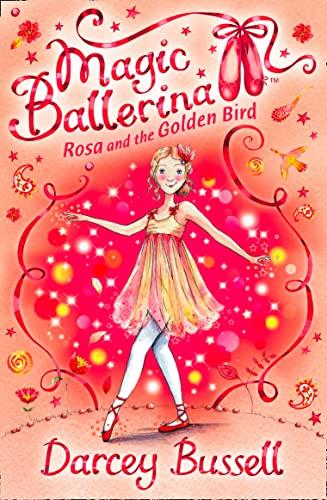 9780007300303: Rosa and the Golden Bird (Magic Ballerina, Book 8)