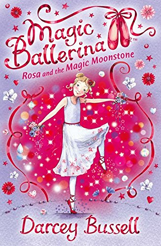 9780007300310: Rosa and the Magic Moonstone (Magic Ballerina, Book 9)