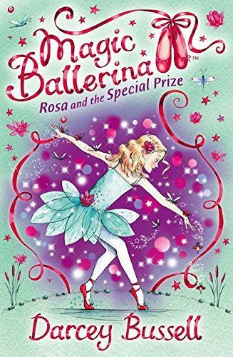 9780007300327: Rosa and the Special Prize (Magic Ballerina, Book 10)