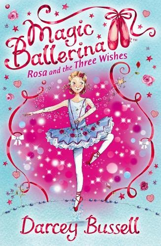 9780007300341: Rosa and the Three Wishes (Magic Ballerina, Book 12)