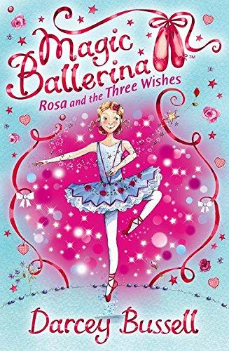 9780007300341: Rosa and the Three Wishes: Rosa's Adventures (Magic Ballerina)