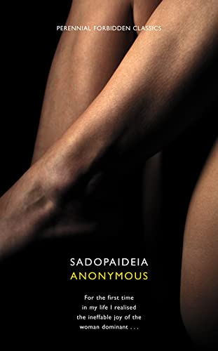 9780007300372: Sadopaideia (Harper Perennial Forbidden Classics)