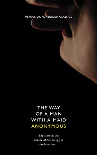 9780007300396: The Way of a Man with a Maid (Harper Perennial Forbidden Classics)