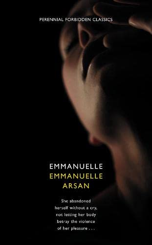 9780007300402: Emmanuelle (Harper Perennial Forbidden Classics)