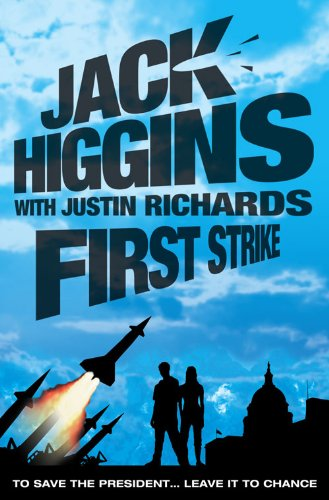 9780007300488: First Strike. Jack Higgins with Justin Richards
