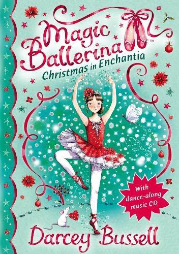 9780007300549: Christmas in Enchantia (Magic Ballerina)