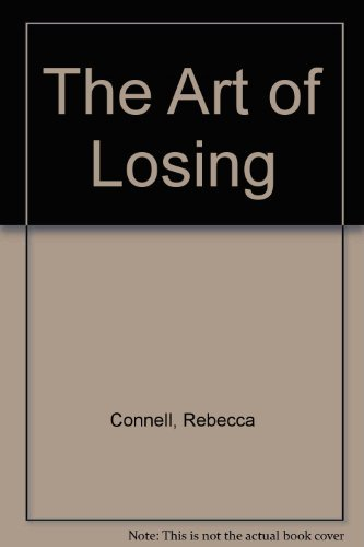 9780007300587: The Art of Losing