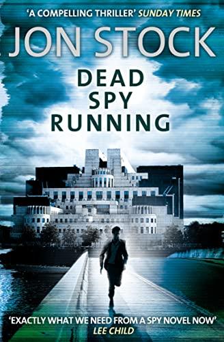 9780007300716: Dead Spy Running