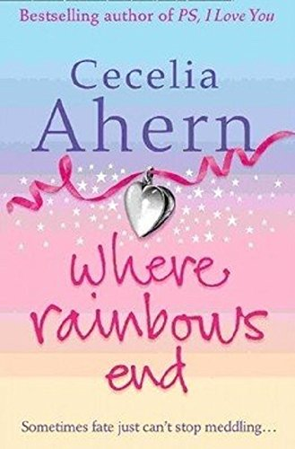 9780007300815: Where Rainbows End