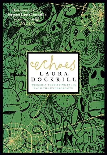 9780007301294: Echoes: Wickedly Terrifying Tales from the Undergrowth