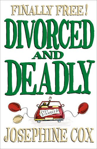 9780007301522: Divorced and Deadly