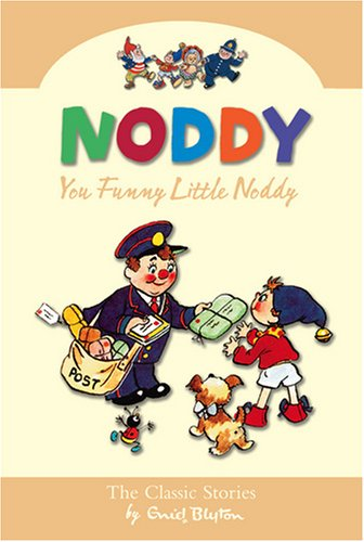 9780007301614: You Funny Little Noddy (Noddy Classic Collection, Book 10)
