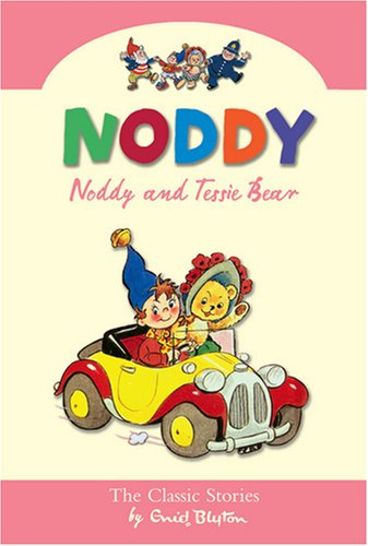 9780007301621: Noddy and Tessie Bear (Noddy Classic Collection)