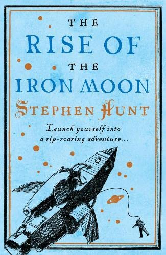 9780007301881: The Rise of the Iron Moon