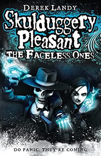 9780007302147: The Faceless Ones (Skulduggery Pleasant - book 3)