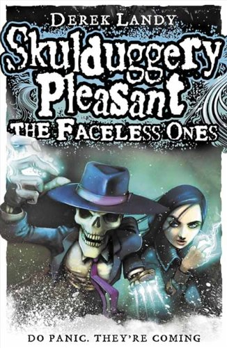 9780007302154: The Faceless Ones (Skulduggery Pleasant, Book 3)