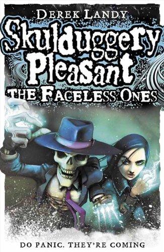 9780007302154: The Faceless Ones (Skulduggery Pleasant, #3)