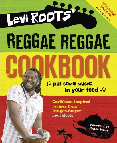 9780007302239: Levi Roots' Reggae Reggae Cookbook