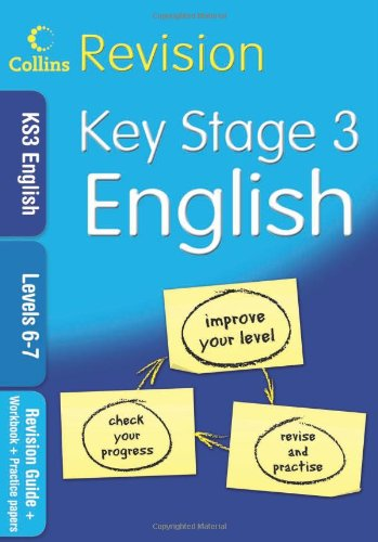 9780007302383: KS3 English L6-7: Revision Guide + Workbook + Practice Papers (Collins KS3 Revision): Levels 6-7