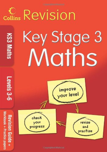 9780007302437: KS3 Maths L3-6: Revision Guide + Workbook + Practice Papers (Collins KS3 Revision): Levels 3-6