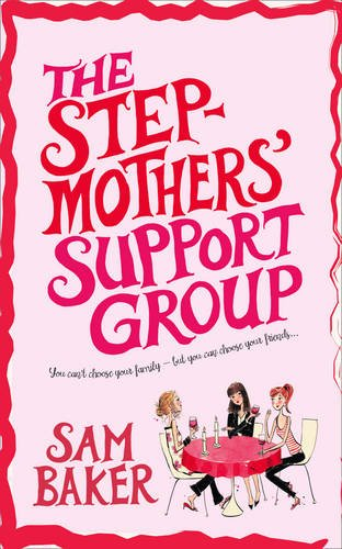 9780007302543: The Stepmothers' Support Group