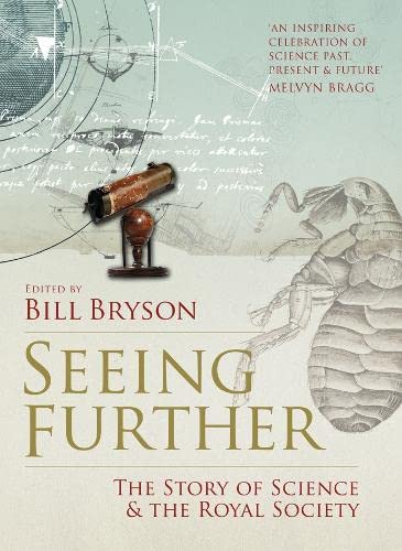 9780007302567: Seeing Further: The Story of Science and the Royal Society